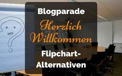 Blogparade: Flipchart Herzlich Willkommen