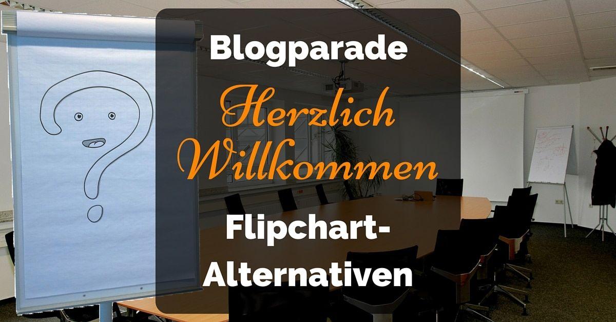 Blogparade Flipchart Herzlich Willkommen