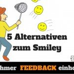 Teilnehmer Feedback einholen – 5 kreative Smiley Alternativen