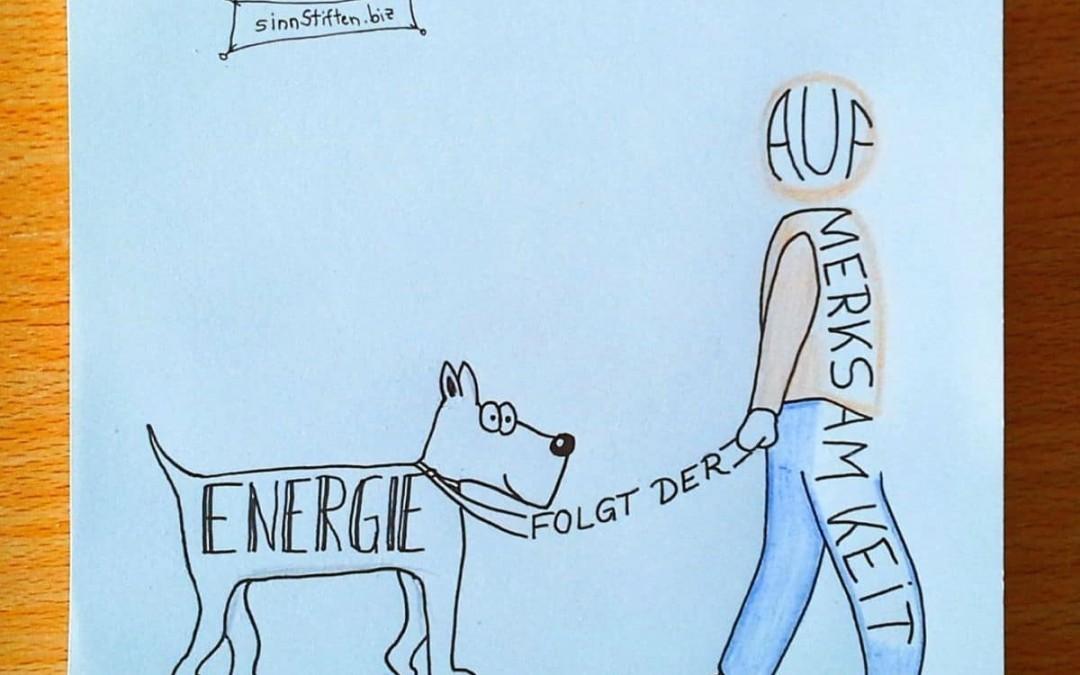 Energie folgt der Aufmerksamkeit – HUNA