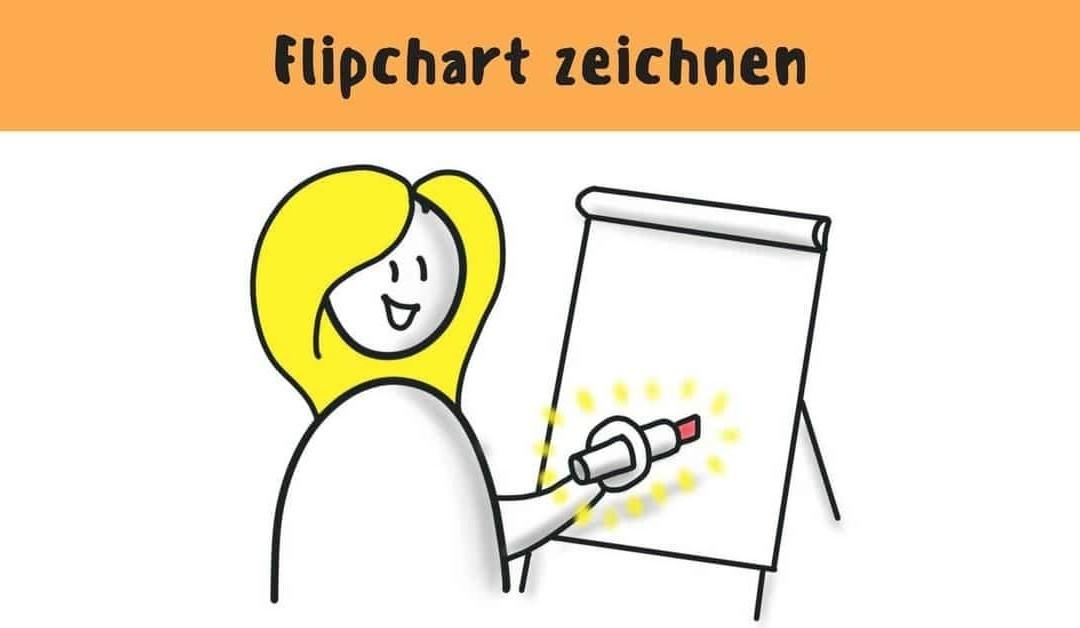 10 Dinge, die du übers Flipchart Zeichnen wissen musst.