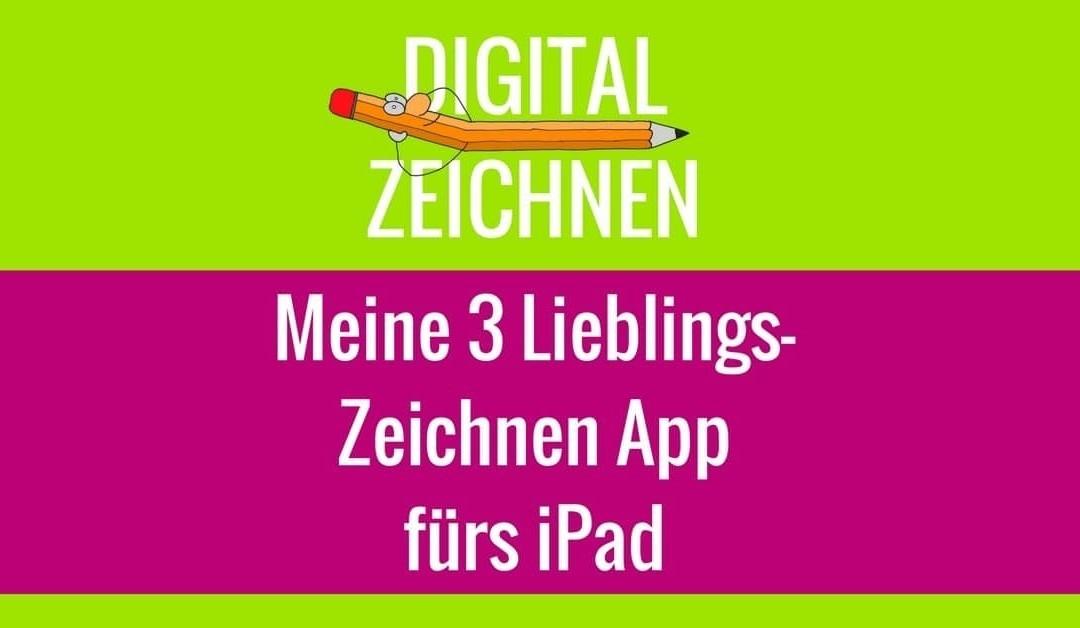 Zeichnen am iPad: 3 TOP Zeichnen App und ihr Nutzen für Dich