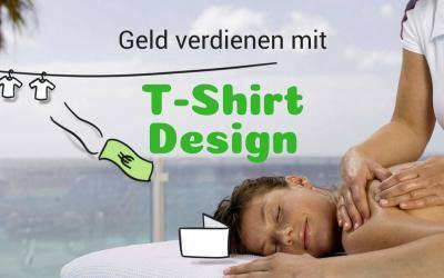 Geld verdienen online mit T-Shirt Design