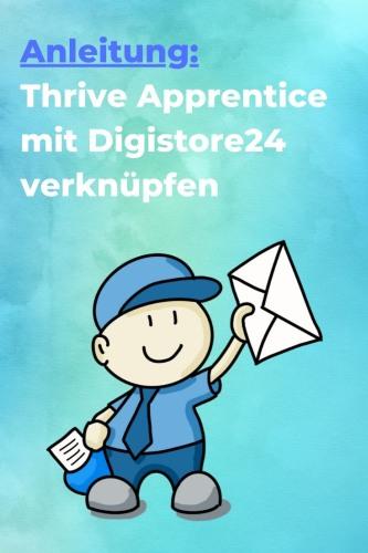 Thrive Apprentice mit Digistore verknüpfen - Anleitung