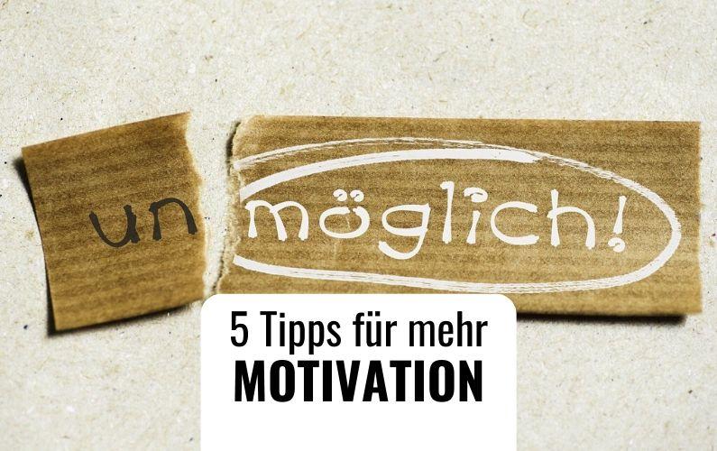Tipps-mehr-Motivation