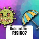 So senkst du dein unternehmerisches Risiko beim Corona Virus