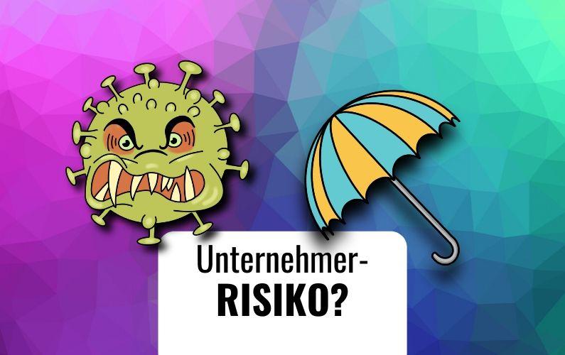 Unternehmerisches Risiko Corona Virus