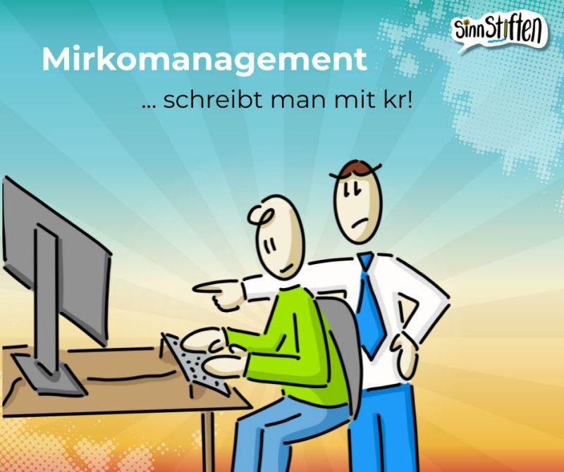 mikromanagement verantwortung